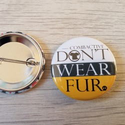 Badge Don't wear fur